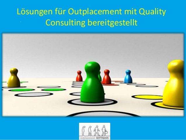 Lösungen für Outplacement mit Quality Consulting bereitgestellt