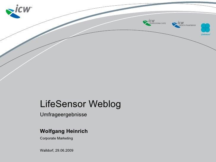 LifeSensor Weblog Umfrageergebnisse     Walldorf, 02.07.2009