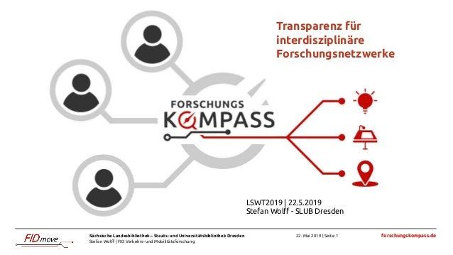 Sächsische Landesbibliothek – Staats- und Universitätsbibliothek Dresden Stefan Wolff | FID Verkehrs- und Mobilitätsforschu...