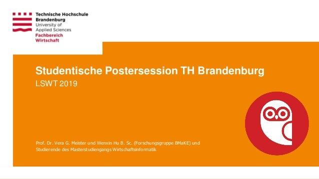 Technische Hochschule Brandenburg · University of Applied Sciences Seite 1 Prof. Dr. Vera G. Meister und Wenxin Hu B. Sc. ...