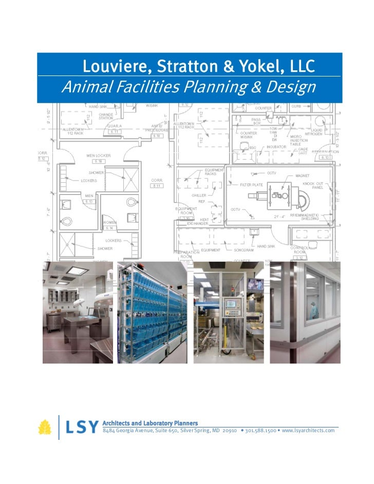 Louviere, Stratton & Yokel, LLCAnimal Facilities Planning & Design     Architects and Laboratory Planners     8484 Georgia...