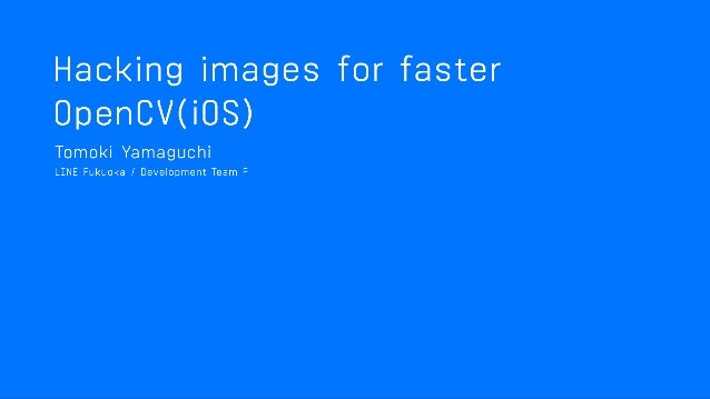 Hacking images for faster OpenCV(iOS)
