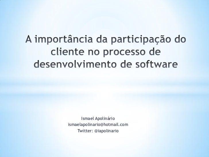 Ismael Apolinárioismaelapolinario@hotmail.com    Twitter: @iapolinario