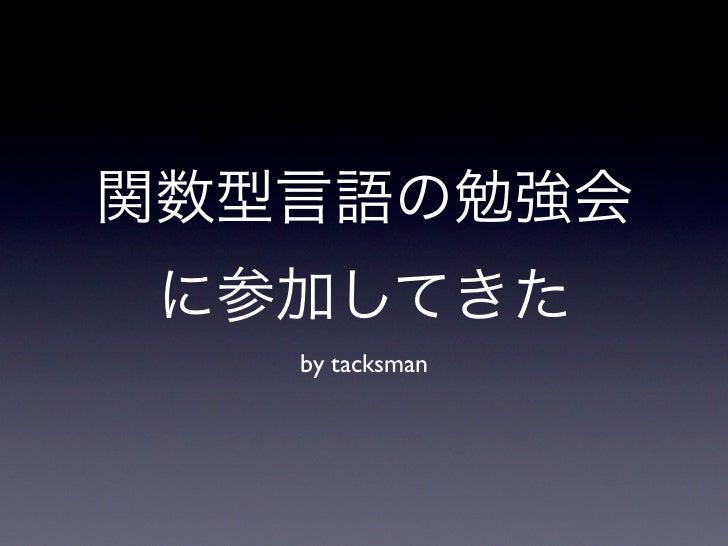 by tacksman