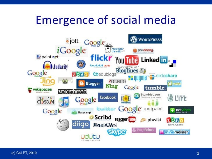 Emergence of social media <br />(c) C4LPT, 2010<br />3<br />