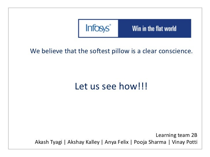 We believe that the softest pillow is a clear conscience.                 Let us see how!!!                               ...