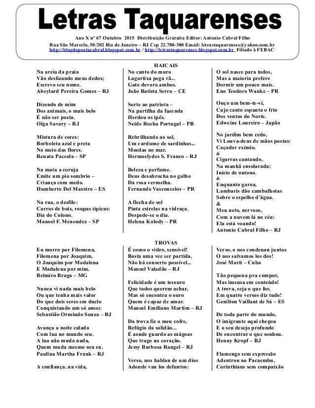 Ano X nº 67 Outubro 2015 Distribuição Gratuita Editor: Antonio Cabral Filho Rua São Marcelo, 50/202 Rio de Janeiro – RJ Ce...