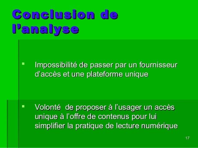1717 Conclusion deConclusion de l'analysel'analyse  Impossibilité de passer par un fournisseurImpossibilité de passer par...