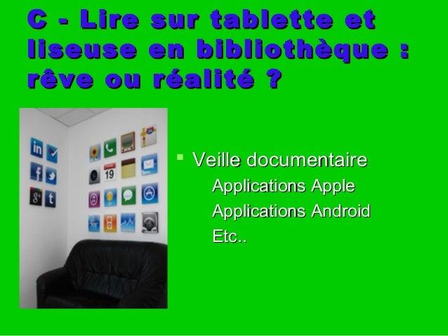C - Lire sur tablette etC - Lire sur tablette et liseuseen bibliothèque :liseuseen bibliothèque : rêve ou réalité?rêve ...
