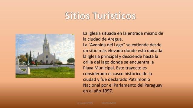 """La iglesia situada en la entrada mismo de  la ciudad de Aregua.  La """"Avenida del Lago"""" se extiende desde  un sitio más ele..."""
