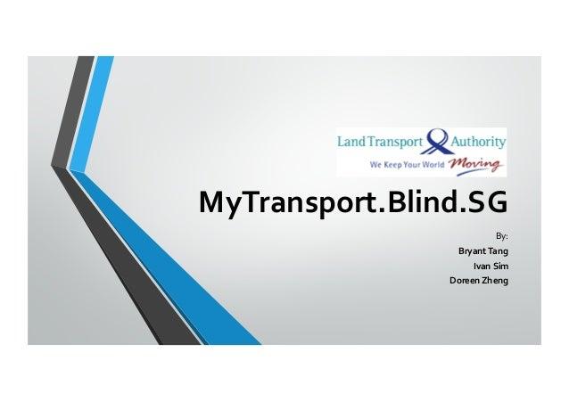 Mytransport Blind Sg