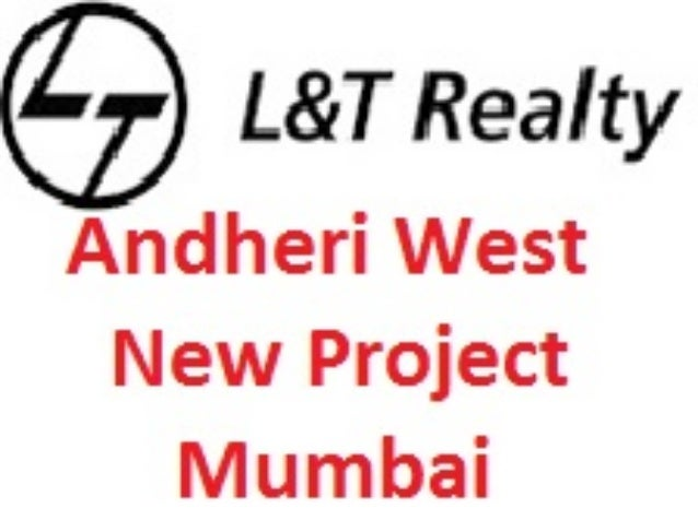 L&T Andheri West New Project Mumbai Price List Location Map Floor Layout Site Plan Review