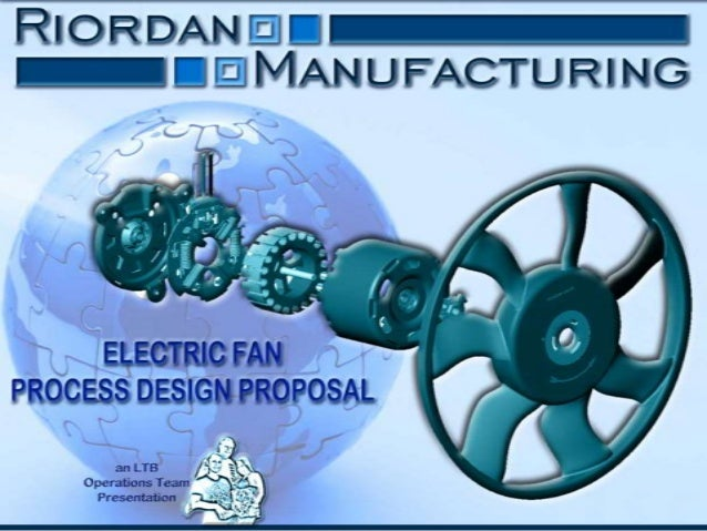 design for riordan manufacturing