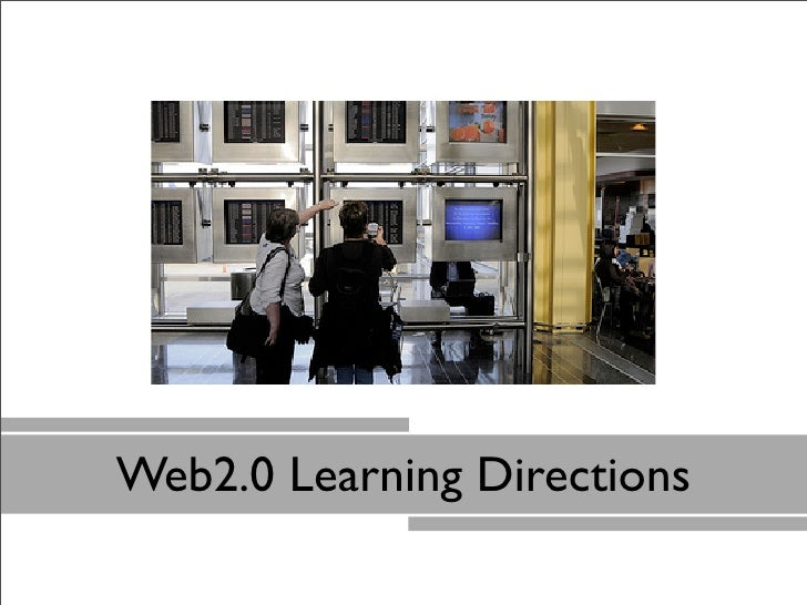Web2.0 Learning Directions