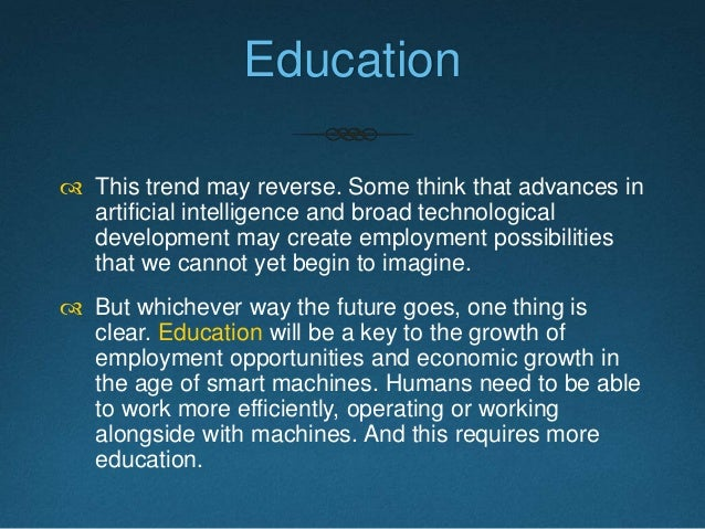 http://www.brookings.edu/~/media/research/files/papers/2015/02/17-future-of-work-in-machine- age/work_in_machine_age_febru...