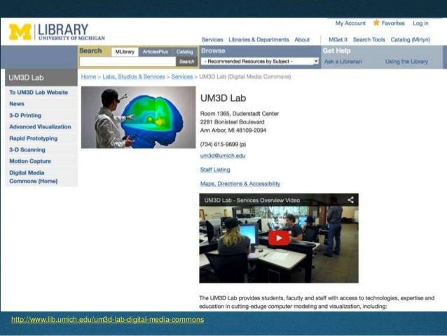 http://www.lib.umich.edu/um3d-lab-digital-media-commons
