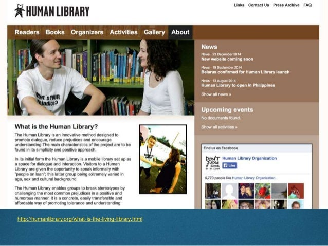 What We Want To Do  The Human Library project suggests a way in which libraries that primarily deal with information and ...
