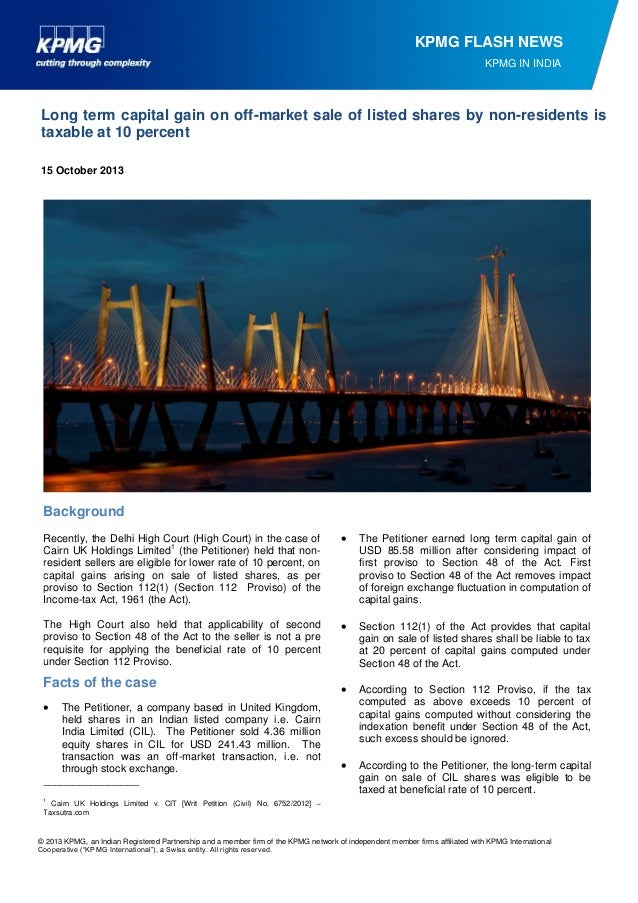 KPMG FLASH NEWS KPMG IN INDIA  Long term capital gain on off-market sale of listed shares by non-residents is taxable at 1...