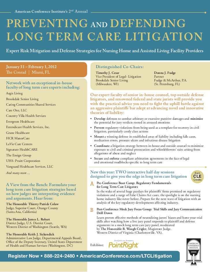American Conference Institute's 2nd AnnualPREVENTING AND DEFENDINGLONG TERM CARE LITIGATIONExpert Risk Mitigation and Defe...