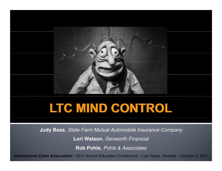 Judy Bass, State Farm Mutual Automobile Insurance Company                               Lori Watson, Genworth Financial   ...