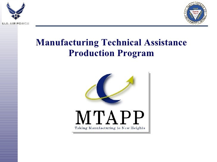 Manufacturing Technical Assistance  Production Program