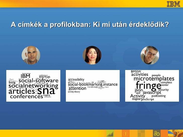A címkék a profilokban: Ki mi után érdeklődik?
