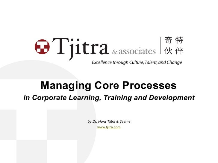 Managing Core Processes in Corporate Learning, Training and Development
