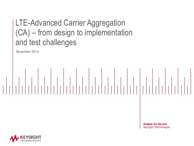 Lte advanced carrier aggregation ca from design to for Ca design