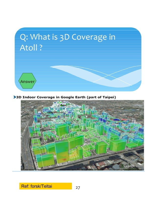 q what is 3d coverage in atoll answer 27ref forskteltai - 3d Planning Tool