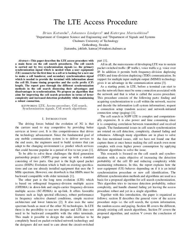The LTE Access Procedure                        Brian Katumba1 , Johannes Lindgren1 and Kateryna M ariushkina2            ...