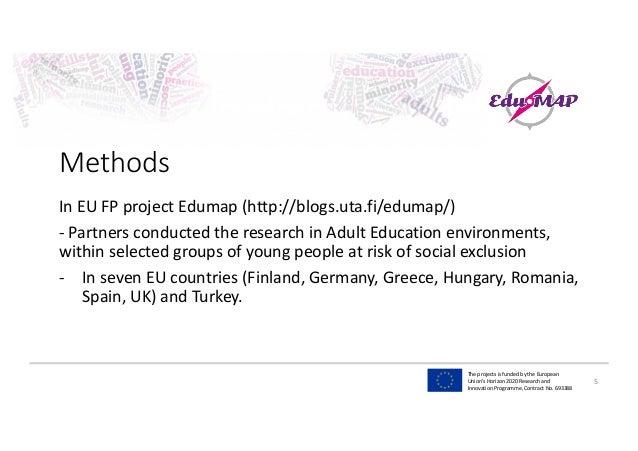 TheprojectsisfundedbytheEuropean Union'sHorizon2020Researchand InnovationProgramme,ContractNo.693388 Meth...