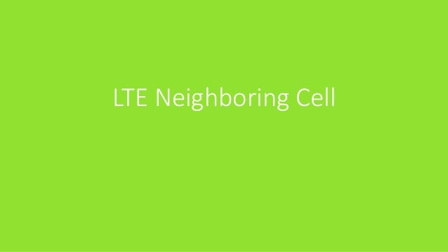 LTE Neighboring Cell