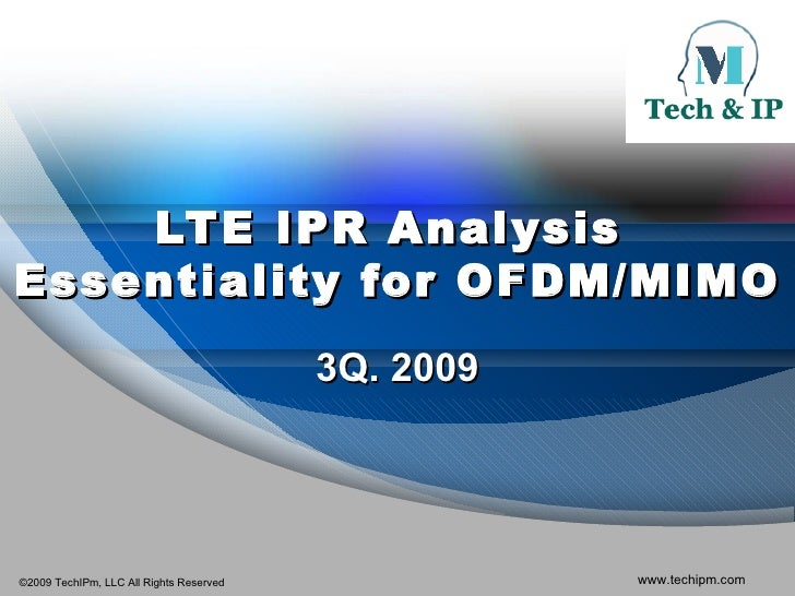 LTE IPR Analysis  Essentiality for OFDM/MIMO Standards 3Q. 2009