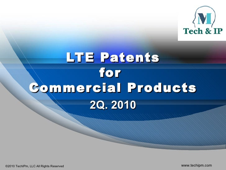 LTE Patents for  Commercial Products 2Q. 2010
