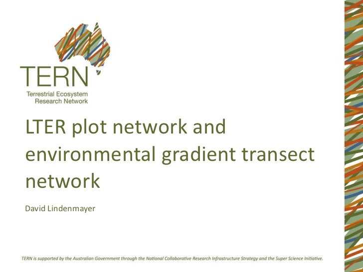 LTER plot network and environmental gradient transect network David Lindenmayer