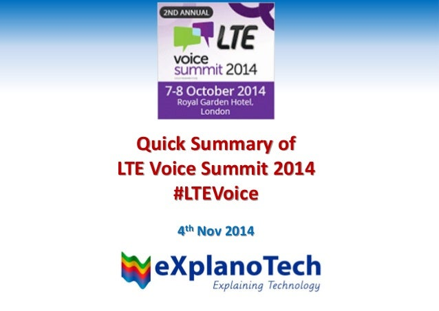 Quick Summary of LTE Voice Summit 2014 #LTEVoice 4th Nov 2014