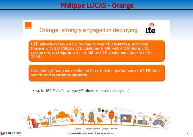Philippe LUCAS - Orange Non Confidential – Public © eXplanoTech Ltd. 3
