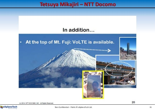Tetsuya Mikajiri – NTT Docomo Non Confidential – Public © eXplanoTech Ltd. 31
