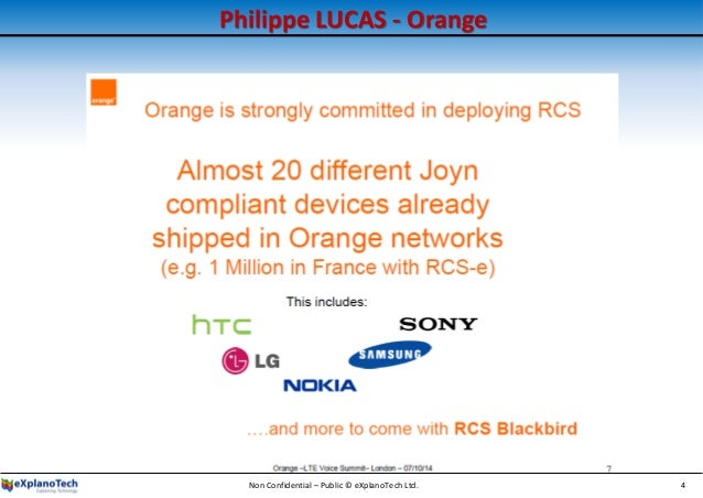 Philippe LUCAS - Orange Non Confidential – Public © eXplanoTech Ltd. 4
