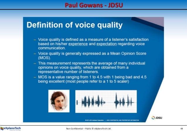 Paul Gowans - JDSU Non Confidential – Public © eXplanoTech Ltd. 44