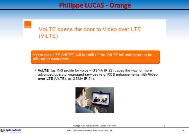Philippe LUCAS - Orange Non Confidential – Public © eXplanoTech Ltd. 6