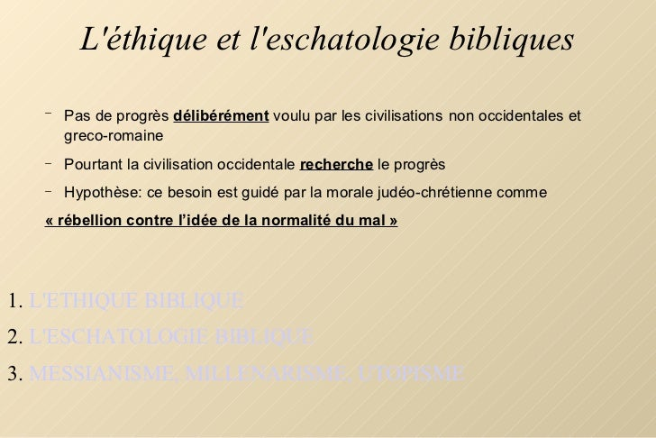 L'éthique et l'eschatologie bibliques <ul><li>L'ETHIQUE BIBLIQUE </li></ul><ul><li>L'ESCHATOLOGIE BIBLIQUE </li></ul><ul><...