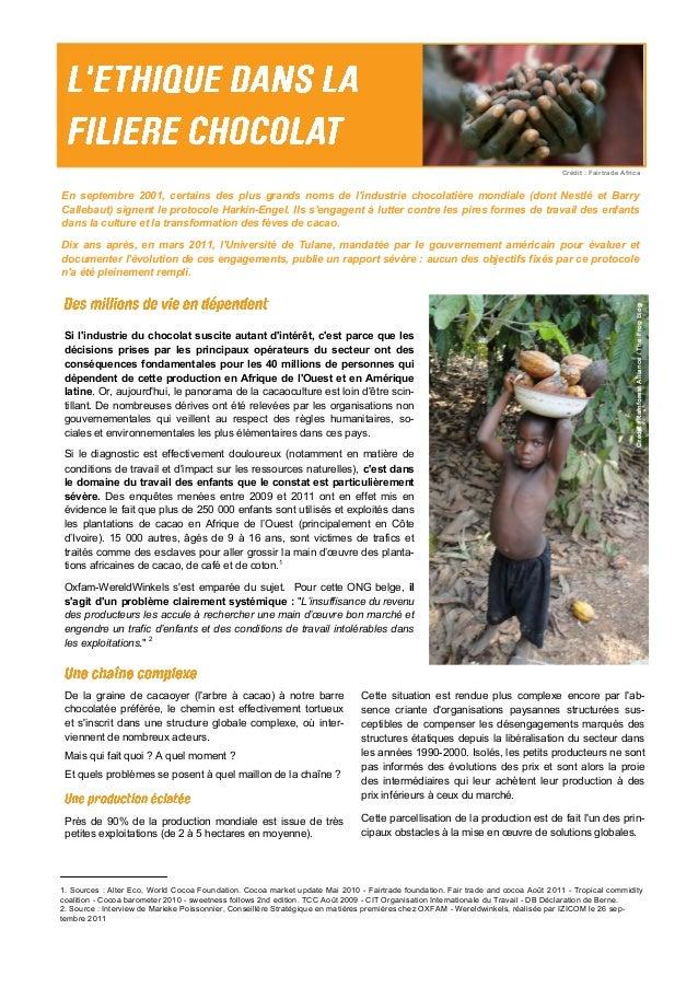 Crédit : Fairtrade Africa En septembre 2001, certains des plus grands noms de l'industrie chocolatière mondiale (dont Nest...