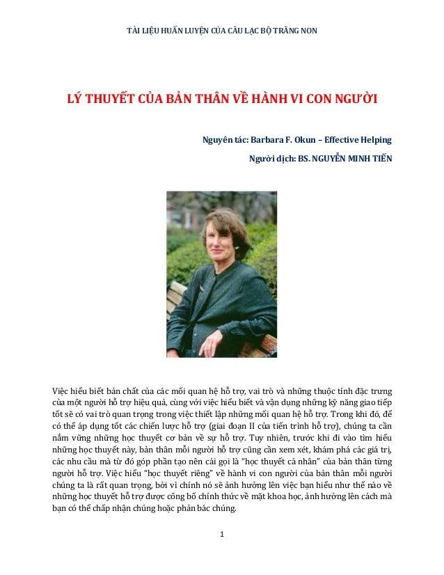 TÀI LIỆU HUẤN LUYỆN CỦA CÂU LẠC BỘ TRĂNG NON 1 LÝ THUYẾT CỦA BẢN THÂN VỀ HÀNH VI CON NGƯỜI Nguyên tác: Barbara F. Okun – E...