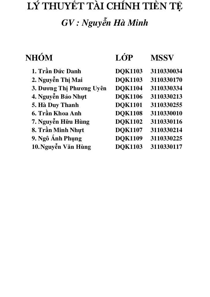 LÝ THUYẾT TÀI CHÍNH TIỀN TỆ         GV : Nguyễn Hà MinhNHÓM                       LỚP       MSSV1. Trần Đức Danh          ...