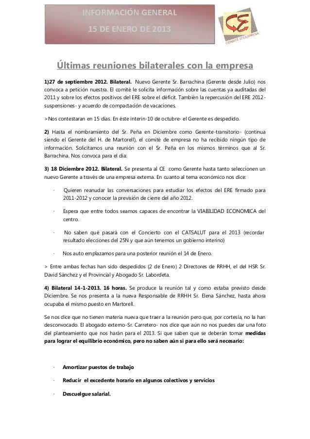 Últimas reuniones bilaterales con la empresa1)27 de septiembre 2012. Bilateral. Nuevo Gerente Sr. Barrachina (Gerente desd...