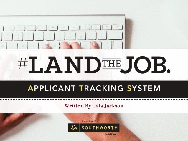 APPLICANT TRACKING SYSTEM Written By Gala Jackson