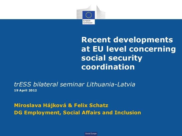 Recent developments                      at EU level concerning                      social security                      ...