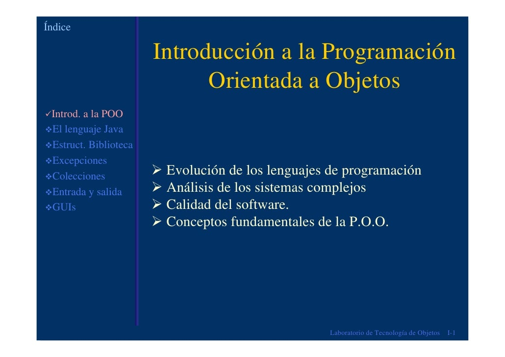 Índice                       Introducción a la Programación                             Orientada a Objetos Introd. a la P...