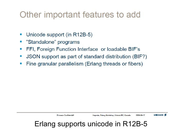 Erlang supports unicode in R12B-5